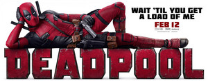 'Deadpool' (2016) Promotional Banner ~ Wait...