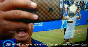 Selfie Gone Wrong, Andy Murray Queen's Club 2016