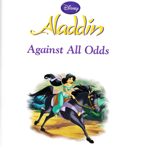 Walt Disney Bücher - Aladdin: Against All Odds (English Version)