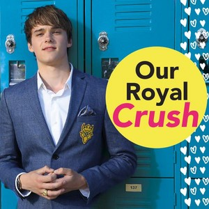 Our Royal Crush