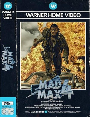 Mad Max 4 VHS Cover