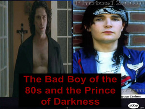 The Bad Boy of the 80s and the Prince of Darkness