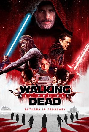 'The Walking Dead'/'Star Wars: The Last Jedi' Mash-Up Poster
