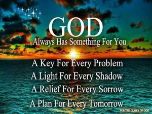 God Always Has Something For 你