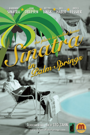 Sinatra in Palm Springs - Official Poster