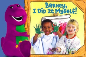 Barney, I Did It Myself!