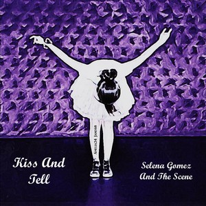 kiss And Tell por Selena Gomez And The Scene