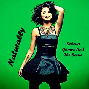 Naturally por Selena Gomez And The Scene