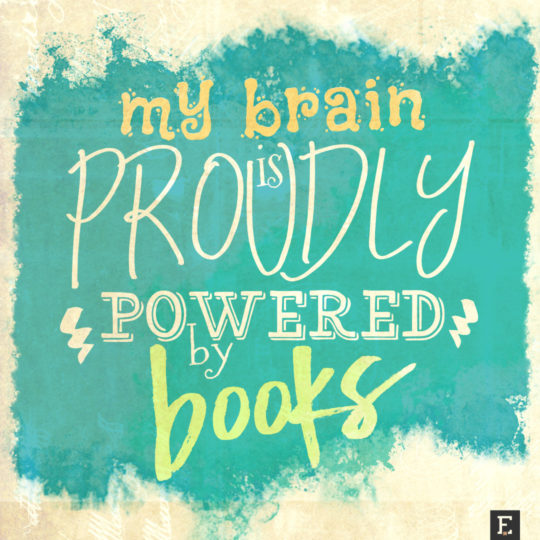 Book Quotes beyond imagination images New book quotes My brain is powered by  Book Quotes