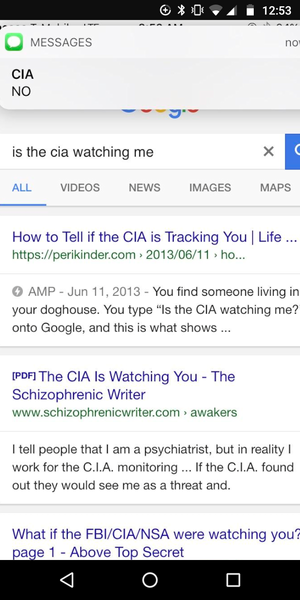 Typed up is the CIA watching me then I got that message