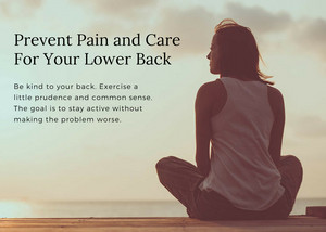 Prevent Pain and Care For Your Lower Back