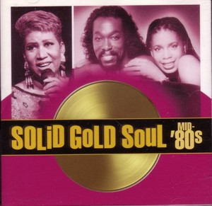 Solid dhahabu Soul: The Mid 80's