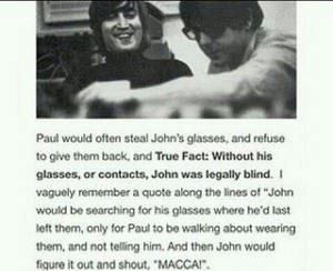 Paul, where are my glasses?
