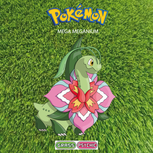 Pokemon (8 Generation) Mega Meganium
