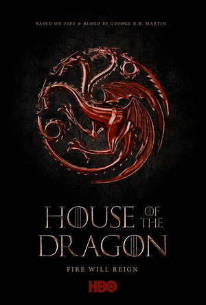 House of the Dragon - Game of Thrones Prequel Poster