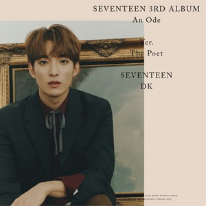 SEVENTEEN 3rd ALBUM AN ODE 'THE POET' Version