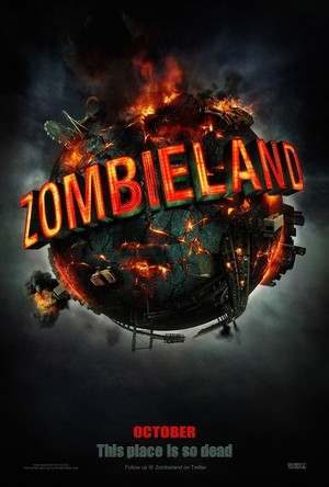Zombieland (2009) Poster - This place is so dead.