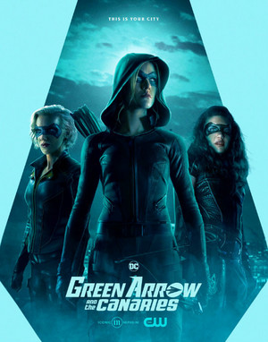 Green Arrow and the Canaries - promo poster