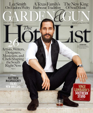 Matthew McConaughey - Garden and Gun Cover - 2016