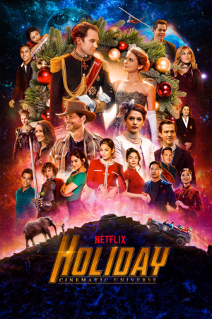 The Netflix Holiday Cinematic Universe - Poster