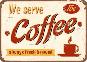 Vintage Coffee Sign ☕