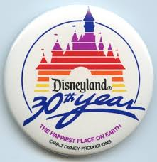 Disneyland 30th Anniversary Button