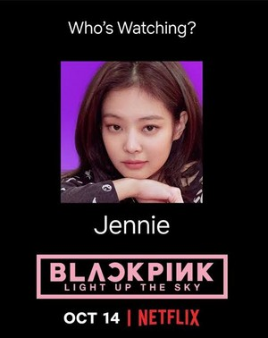 BLACKPINK 'Light up the Sky' Official Poster Jennie || Netflix