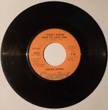 Helen Reddy 1972 Hit, I Am Woman, On 45 RPM