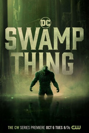 Swamp Thing || The CW || October 6