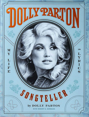 Dolly Parton || Songteller: My Life in Lyrics