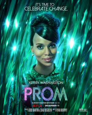The Prom || Character Posters || Kerry Washington