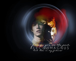 "Alec/Magnus Wallpaper - ""But Alec Is My Future"""
