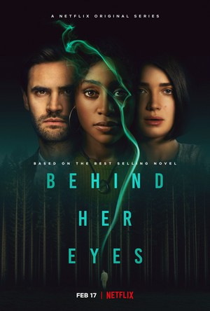Behind Her Eyes || Poster