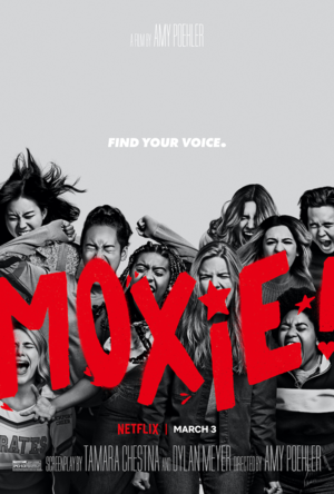 Moxie (2021) Poster - Find your voice.
