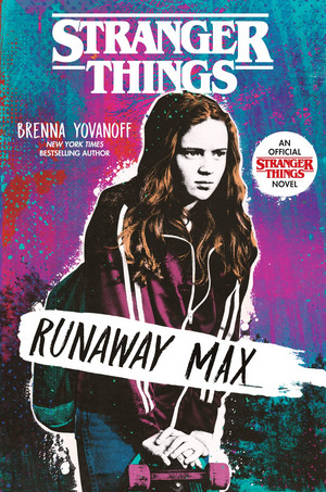 Stranger Things: Runaway Max - Book Cover