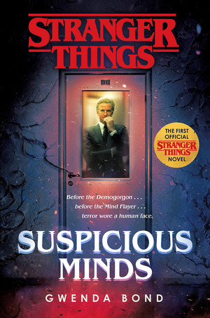 Stranger Things: Suspicious Minds: The First Official Stranger Things Novel - Cover