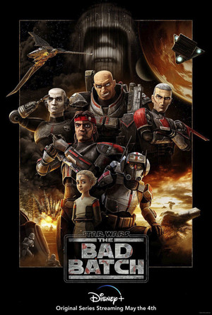 Star Wars: The Bad Batch || Promotional Poster || Disney  || May the 4th