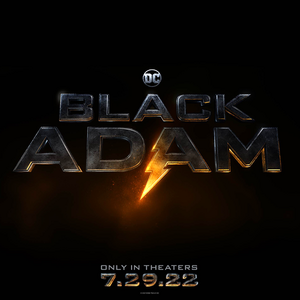 Black Adam || Releasing in theaters July 29, 2022