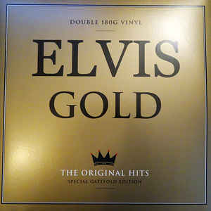 Elvis Gold: The Original Hits