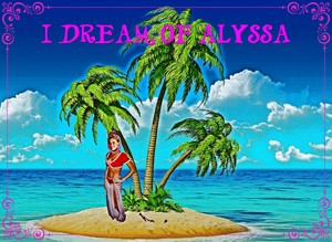 I Dream of Alyssa