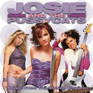 Josie and the Pussycats (2001) Soundtrack