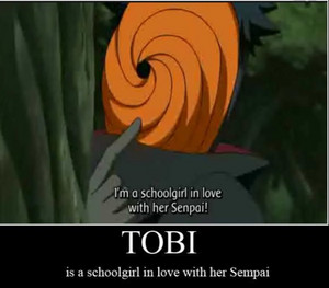 Tobi is just a schoolgirl in upendo with her senpai