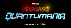 Ant-Man and the हड्डा, ततैया Quantumania — February 17, 2023