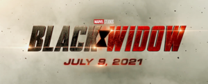 Black Widow — July 9, 2021
