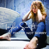 You're Not Sorry